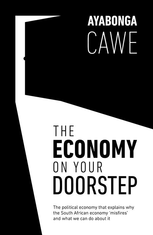 Economy on your Doorstep by Ayabonga Cawe