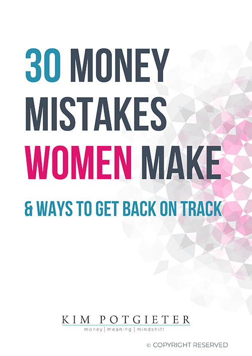 30 Money Mistakes Women Make & Ways to Get Back on Track by Kim Potgieter