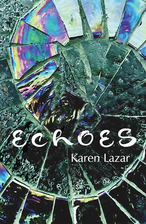 Echoes by Karen Lazar