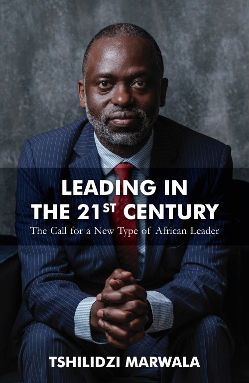 Leading in the 21st Century : The Call for a New Type of African Leader