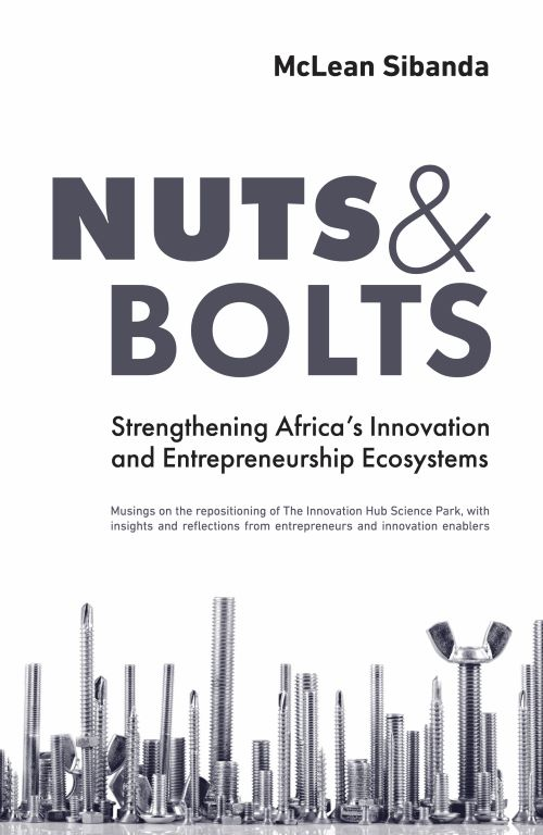 Nuts & Bolts : Strengthening Africa's Innovation and Entrepreneurship Ecosystems