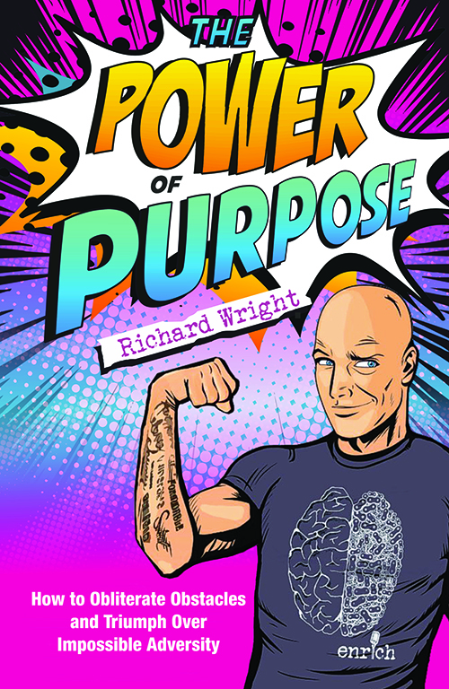 The Power of Purpose by Richard Wright
